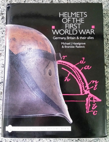 Livro - Helmets Of The First World War
