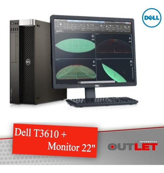 Workstation Dell Precision T3610 + Monitor Dell 22
