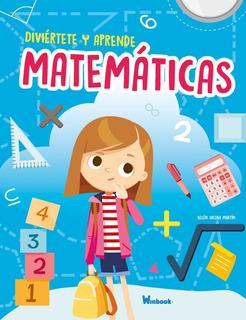 Diviértete Y Aprende Matemáticas - Libro Infantil Pasta Dura