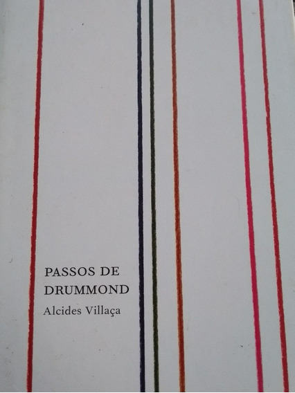 Passos De Drummond. Alcides Villaça