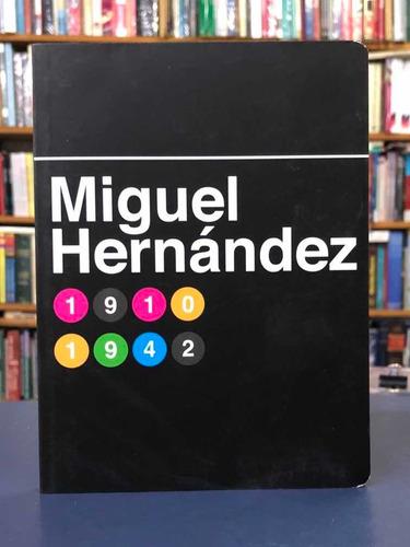 Miguel Hernández - Poesía - Antología - Batiscafo