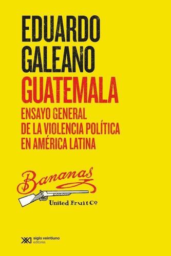 Imagen 1 de 2 de Guatemala , Ensayo General De La Violencia Politica En Ameri