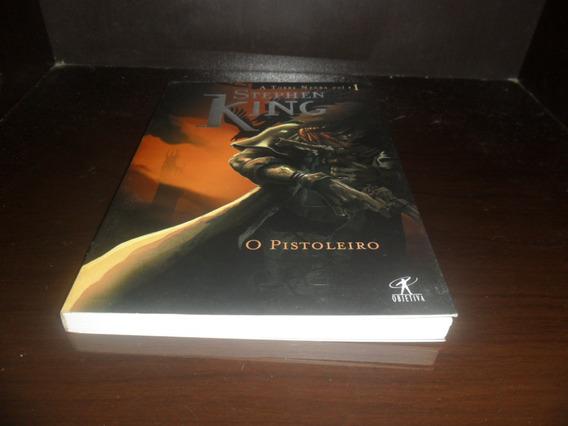 O Pistoleiro - A Torre Negra - Stephen King - Objetiva