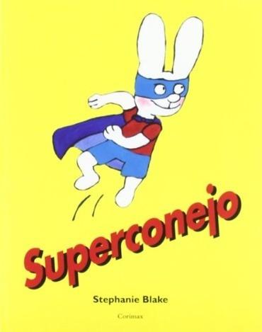 Superconejo - Blake Stephanie