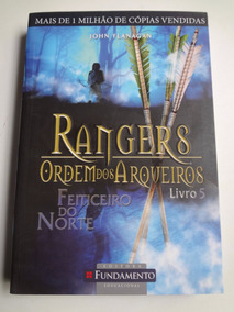 Livro Rangers Ordem Dos Arqueiros John Flanagan Livro 5
