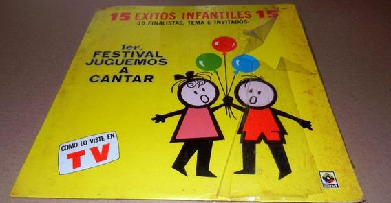 15 Exitos Infantiles 1er Festival Juguemos A Cantar Lp