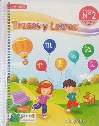 Imagen 1 de 2 de Trazos Y Letras N°2 Preescolar Lenguaje Infantil Cx (5 Años)
