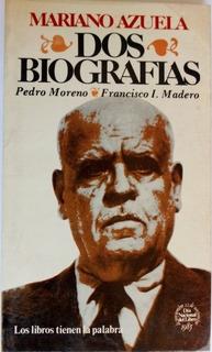 Mariano Azuela - Dos Biografías