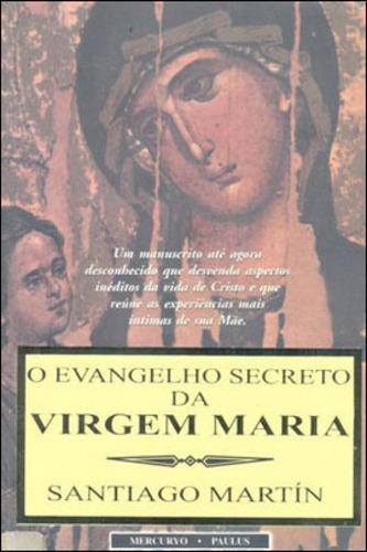 Imagem 1 de 1 de Evangelho Secreto Da Virgem Maria