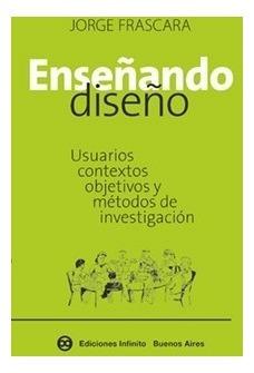 Enseñando Diseño // Jorge Frascara