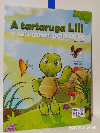 Livro Infantil. A Tartaruga Lili.e Seu Amor Pela Arte