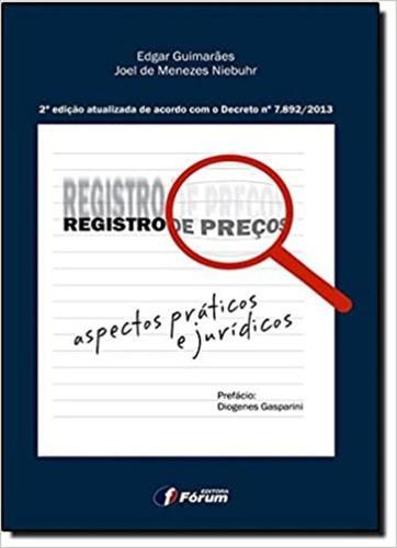 Registro De Preços Aspectos Práticos E Jurídicos 2ª Edição