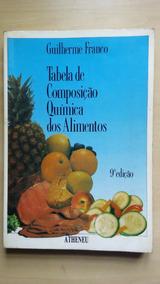 Livro Tabela De Composição Química Dos Alimentos 9ª Edição