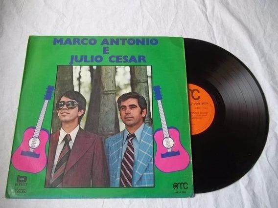 Vinil Lp - Marco Antonio E Julio Cesar - Sertanejo