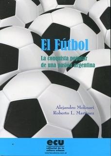 Futbol El - Molinari Martinez
