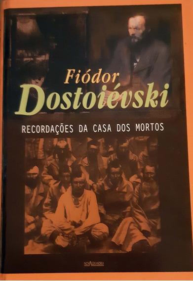 Livro Recordações Da Casa Dos Mortos Fiódor Dostoiévski