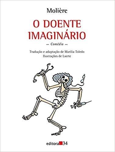 O Doente Imaginário - Molière