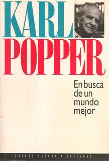 En Busca De Un Mundo Mejor / Karl Popper