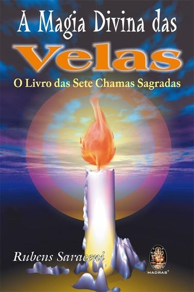 Livro A Magia Divina Das Velas - Rubens Saraceni - Promoção