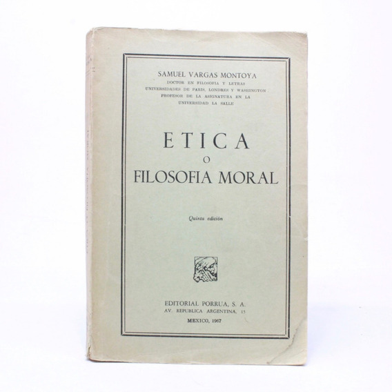 Ética O Filosofía Moral Samuel Vargas Montoya A8s