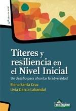 Titeres Y Resiliencia En El Nivel Inicial (coleccion Educaci