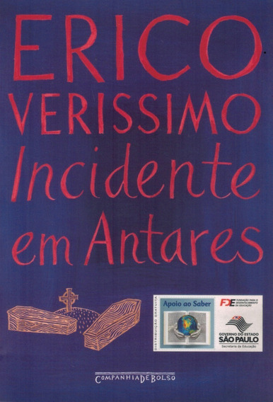 Livro Incidente Em Antares - Erico Verissimo - 494 Paginas