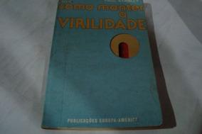 Livro Conh / Como Manter A Virilidade / Paul Stanley