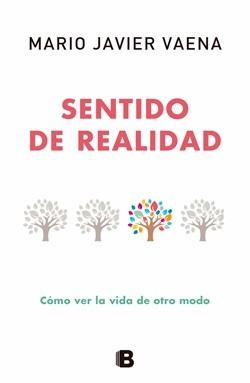 Sentido De Realidad - Mario Javier Vaena - Ediciones B Rh