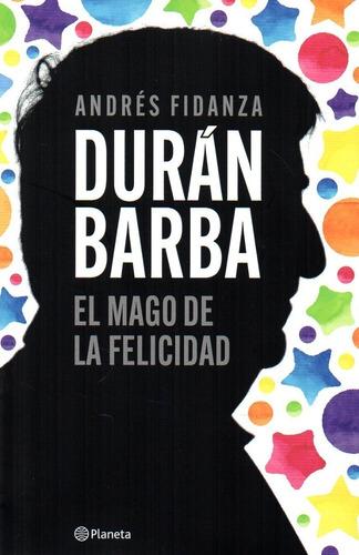 Durán Barba - Andrés Fidanza