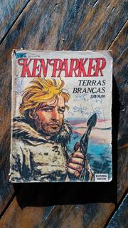 Gibi Revista Hq Ken Parker Vecchi Nº10 Terras Brancas