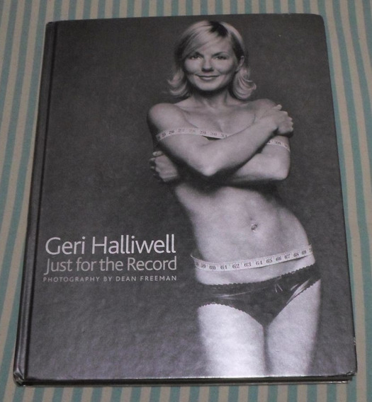 Livro Geri Halliwell - Just For The Record - Spice Girls