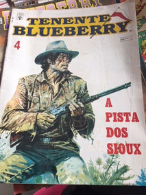 Hq Tenente Blueberry 4 - A Pista Dos Sioux - Ano 1971