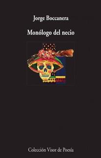 Monologo Del Necio, Jorge Boccanera, Visor