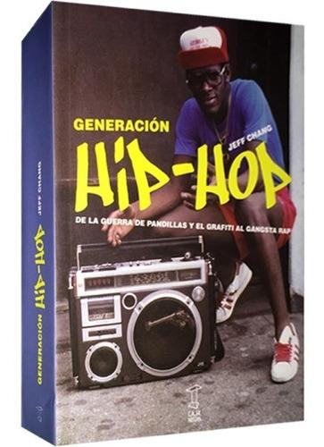 Libro Generación Hip-hop - Chang Jeff