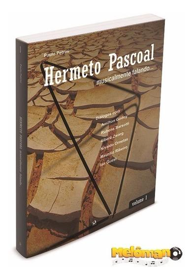 Hermeto Pascoal Musicalmente Falando Vol. 1 Livro