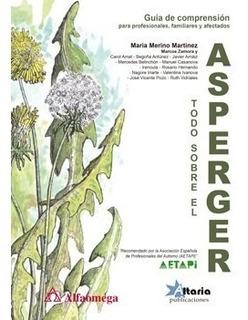Libro Todo Sobre El Asperger - Guía De Comprensión, Merino