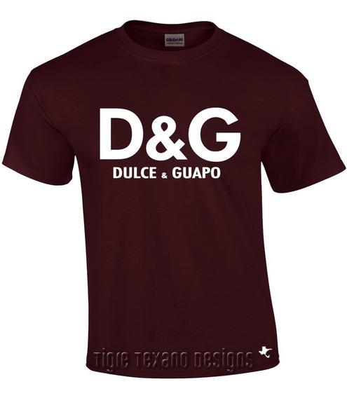 Playera Fun Dulce Y Guapo Divertido By Tigre Texano Designs