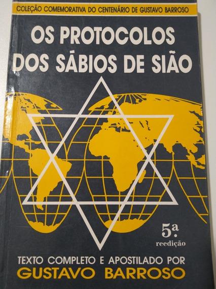 Protocolos Dos Sábios De Sião - Gustavo Barroso Edição Rara