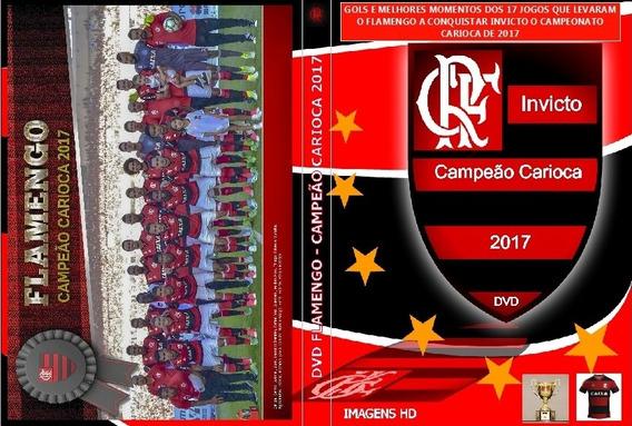 Dvd Flamengo - Campeão Carioca 2017 - Invicto