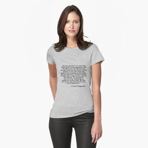 Camiseta Camisa Beleza De Verdade Ela É Bonita Mas Como Não As Garotas Das Revista Fitzgerald Feminino 100% Algodão