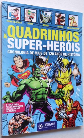 Quadrinhos & Super-heróis: Cronologia De Mais De 120 Anos...