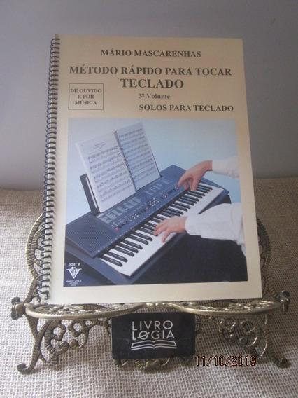 Livro Método Rápido Para Tocar Teclado Volume 3º Solos Para