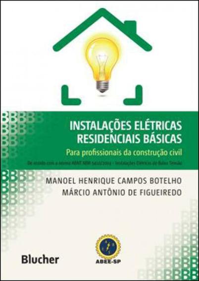 Instalaçoes Eletricas Residenciais Basicas Para Profissiona