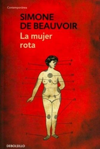 La Mujer Rota - Simone De Beauvoir - Debolsillo Rh
