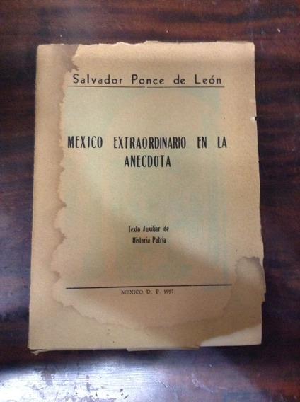 México Extraordinario En La Anécdota