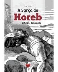 Sarça De Horeb - Jorge Adoum Editora Esotera !