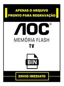 Arquivo Dados Flash E Nand Flash Tv Aoc Lc42d1320