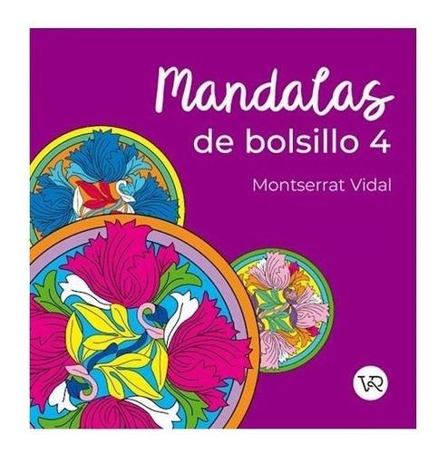 Imagen 1 de 3 de Mandalas De Bolsillo 4 - Para Colorear - Libro V&r