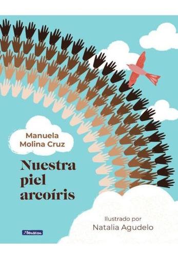 Imagen 1 de 2 de Libro Nuestra Piel Arcoiris