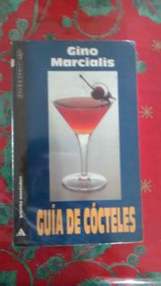 Guía De Cócteles Gino Marcialis